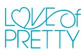 Love of Pretty